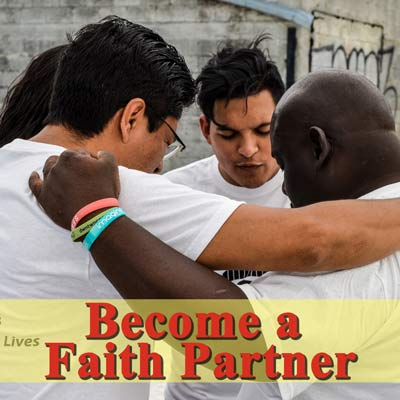 Become a Faith Partner and touch the lives of people in need.